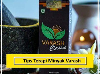 Tips Terapi untuk Mempercepat Proses Penyembuhan dengan Minyak Varash